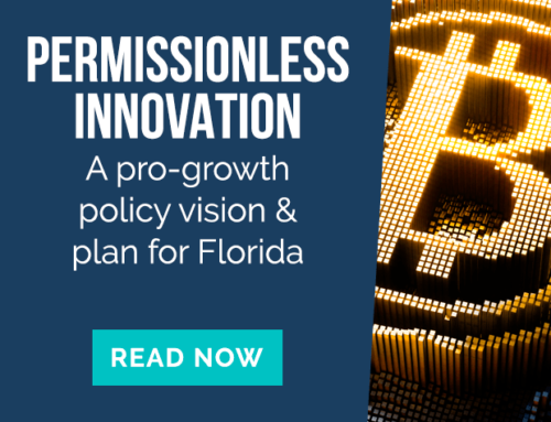Permissionless Innovation: A Pro-Growth Policy Vision and Plan for Florida
