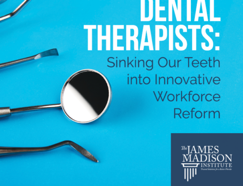 Dental Therapists: Sinking Our Teeth into Innovative Workforce Reform